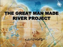 great man made river project